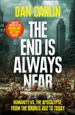 the end is always near: a...