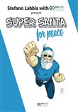 Super Santa For Peace