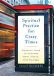 Spiritual Practice for Crazy Times