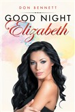 Good Night Elizabeth