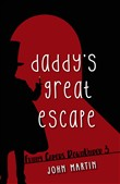 Daddy's Great Escape