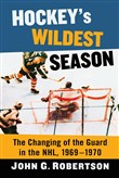Hockey's Wildest Season