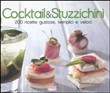 Cocktail e stuzzichini