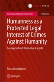 Humanness as a Protected Legal Interest of Crimes Against Humanity