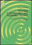 Towards a sustainable and equitable society. Insights from heterodox economics and psychoanalysis
