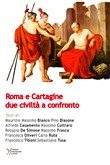 Roma e Cartagine. Due civiltà a confronto
