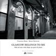 glasgow belongs to me. od...