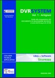 DVR system. Con DVD Vol. 1