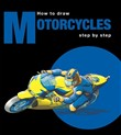 How to draw motorcycles. Ediz. multilingue