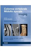 Colonna vertebrale. Midollo spinale. Imaging