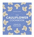 The Cauliflower Cookbook