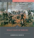 What I Saw of Shiloh (Illustrated Edition)