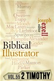 The Biblical Illustrator - Pastoral Commentary on 2 Timothy