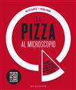 La pizza al microscopio