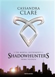 shadowhunters. the mortal...