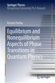 Equilibrium and Nonequilibrium Aspects of Phase Transitions in Quantum Physics