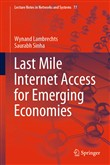 Last Mile Internet Access for Emerging Economies