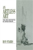 An Artless Art - The Zen Aesthetic of Shiga Naoya