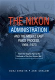 Nixon Administration and the Middle East Peace Process, 1969–1973