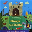 Gioca con il castello. Libro pop-up