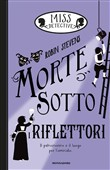 Miss Detective - 7. Morte sotto i riflettori