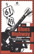 The Blues Highway – La via del Blues
