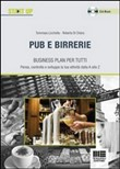 Pub e birrerie. Business plan per tutti. Con CD-ROM