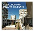Social housing. Milano, via Cenni