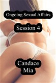 Ongoing Sexual Affairs: Session 4