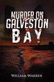 Murder on Galveston Bay
