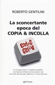 La sconcertante epoca del copia & incolla