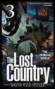 "The Lost Country, Episode Three: ""The Primeval World"""