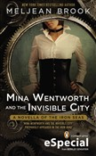 Mina Wentworth and the Invisible City