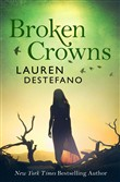 Broken Crowns (Internment Chronicles, Book 3)