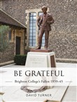 be grateful: brighton col...