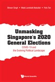 Unmasking Singapore's 2020 General Elections