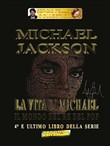 Michael Jackson. Il mondo del re del pop Vol. 4