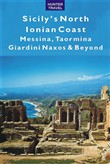 Sicily's North Ionian Coast: Messina, Taormina, Giardini Naxos & Beyond