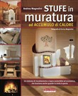 Stufe in muratura ad accumulo di calore