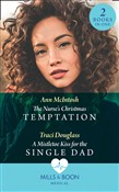 The Nurse's Christmas Temptation / A Mistletoe Kiss For The Single Dad: The Nurse's Christmas Temptation / A Mistletoe Kiss for the Single Dad (Mills & Boon Medical)
