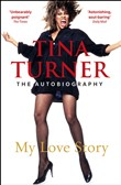 tina turner: my love stor...