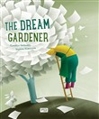 The gardener of dreams