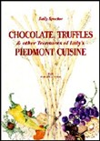 Chocolate, truffles & other Treasures of Italy's Piedmont cuisine