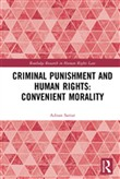 Criminal Punishment and Human Rights: Convenient Morality
