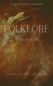 Folklore: A Field Guide