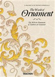 The world of ornament. Ediz. tedesca, inglese e francese