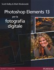 Photoshop Elements 13 per la fotografia digitale