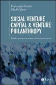 Social venture capital and venture philantrophy