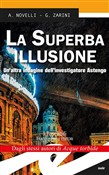 la superba illusione. un'...