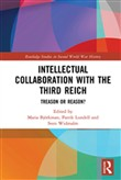 Intellectual Collaboration with the Third Reich